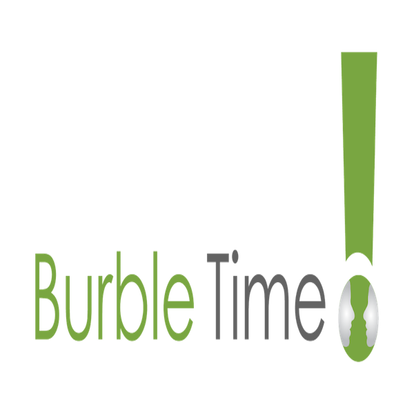 Burble time medium